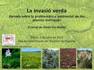 Xarrada sobre la problemàtica ambiental de les plantes exòtiques