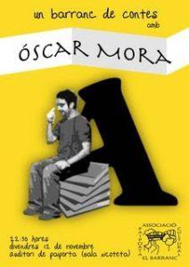 Un barranc de contes: Oscar Mora