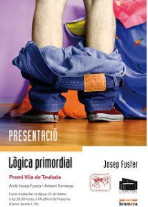 Presentació del llibre: Lògica primordial de Josep Fuster