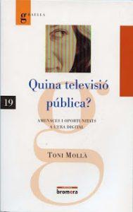 """Presentació del llibre: """"Quina televisió pública?"""""""