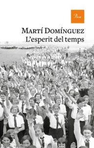 Presentació del llibre L'esperit del temps de Martí Domínguez